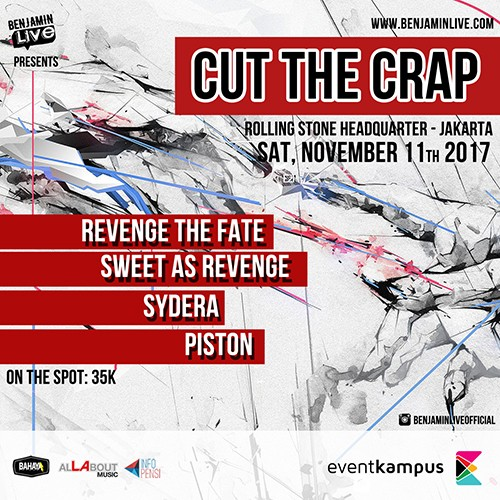 cover Benjamin live adakan CUT THE CRAP pada Sabtu, 11 November 2017 di Rolling Stone Headquarter
