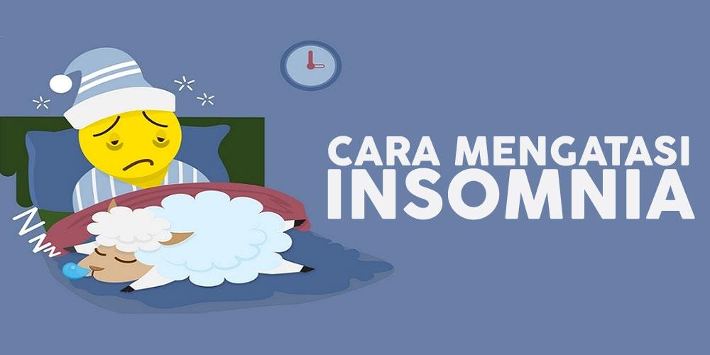 Kalian Insomnia Ikuti Tips Berikut Agar Hilang
