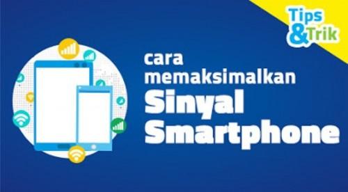 cover Cara Memaksimalkan Sinyal Smartphone