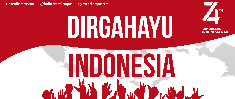 Dirgahayu Indonesia yang ke-74